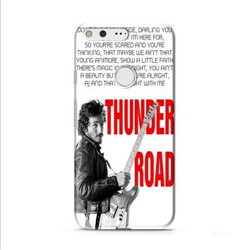 Bruce Springsteen Born To Run Quote Google Pixel XL 2 case