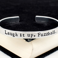 Laugh it up, Fuzzball - Star Wars - Han Quotes - Aluminum Bracelet