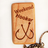 Weekend Hooker Wooden Keychain