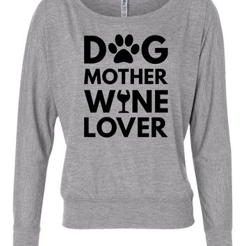 Dog Mother Wine Lover Long Sleeve womens Shirt