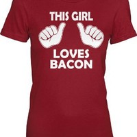 Women's This Girl Loves Bacon T-Shirt Funny Food Shirt For Women M
