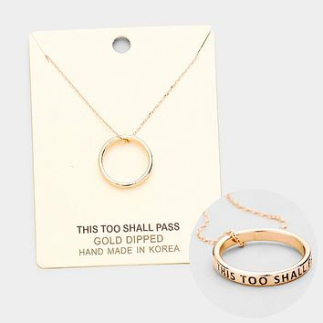 'This Too Shall Pass' Gold Dipped Ring Metal Pendant Necklace