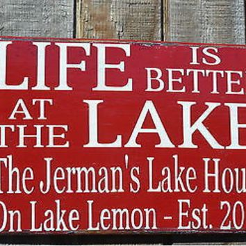 Lake Sign Lake House Custom Wood Sign Personalized Family Established Date Rustic Wood Signs Life Is Better At The Quote Sayings Plaque Gift