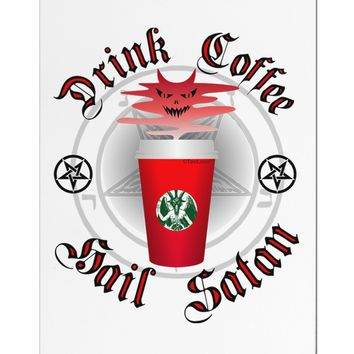 Red Cup Drink Coffee Hail Satan Aluminum Magnet by TooLoud