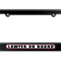 Lawyer On Board Metal License Plate Frame