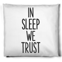 In Sleep We Trust