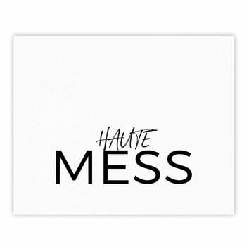 Hot Mess - Black White Typography Digital Fine Art Gallery Print
