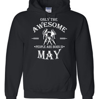 Only the awesome people are born in May hoodie, birthday , gift ideas, born in May gift, gemini
