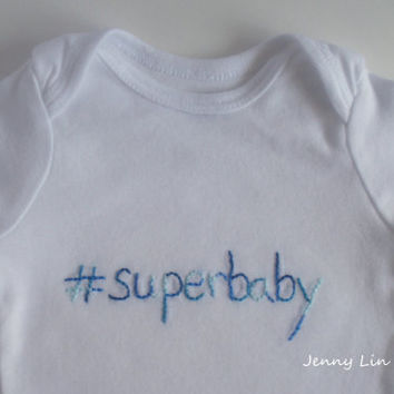 Hashtag #superbaby Hand Embroidered Short Sleeve Onesuit, Bodysuit, Size 3 to 9 Months