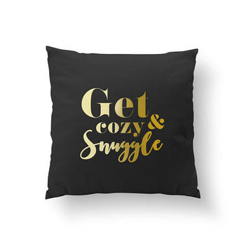 Get Cozy & Snuggle Pillow, Gold Typography Pillow, Home Decor, Cushion Cover, Throw Pillow, Bedroom Decor, Bed Pillow,Decorative Gold Pillow