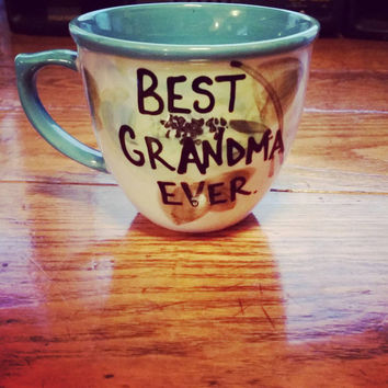 Best Grandma Ever - Mug-Cup-Coffee Cup-Coffee Mug-Hand Painted-Valentine's Day - Quote Mug-Funny Mug-12 Ounce Mug - Flowers - Birthday Gift