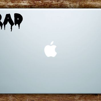 Rad Laptop Apple Macbook Car Quote Wall Decal Sticker Art Vinyl Inspirational Funny Dope Cool Teen