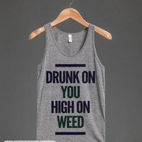Drunk On You High On Weed (tank)-Unisex Athletic Grey Tank