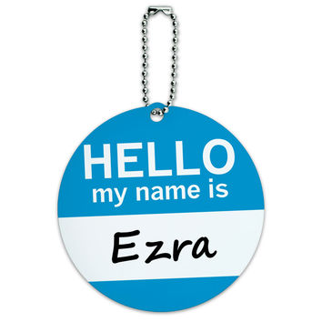 Ezra Hello My Name Is Round ID Card Luggage Tag