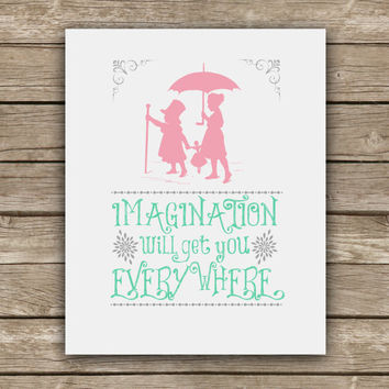 Imagination Will Get You Everywhere - Graphic Print - Wall Art