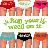 Roll your weed on it marijuana pot leaf 420 dope boy short panty PANTIES Bella brand new boyshort lots of color choices sexy funny underwear
