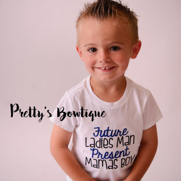Future Ladies Man Present Mamas boy bodysuit or shirt-- Little Boys t-shirt-- Ladies Man--  Hospital or Coming home outfit baby boy