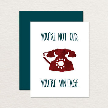 Watercolor Rotary Phone A2 Printable Birthday Card / You're Not Old, You're Vintage / Funny Birthday Card