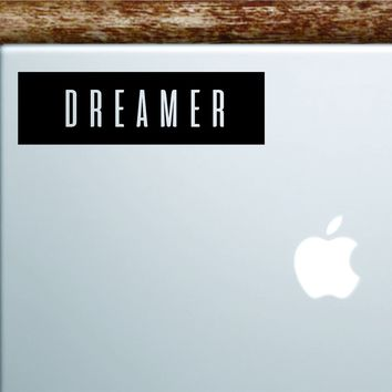 Dreamer Rectangle Laptop Apple Macbook Quote Wall Decal Sticker Art Vinyl Inspirational Motivational Dreams