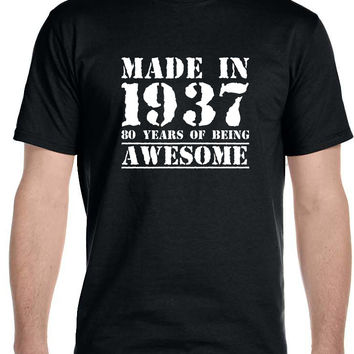 Made in 1937 80 Years of Being , Awesome - Men's T-Shirt
