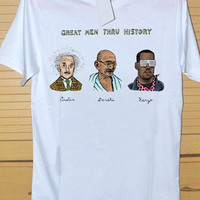 kanye west ,great men thru history DTG Printed shirt for T shirt Mens and T shirt Woman Size S, M, L, XL and XXL