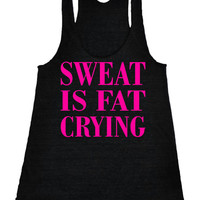 Sweat is fat crying Racerback Crossfit Tank fitness Motivational Workout Tank Top Black IPW00028 NNP