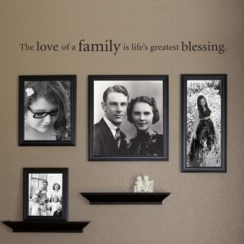 The Love of a Family is Life's Greatest Blessing Decal - Family Wall Decor - Extra Large 2
