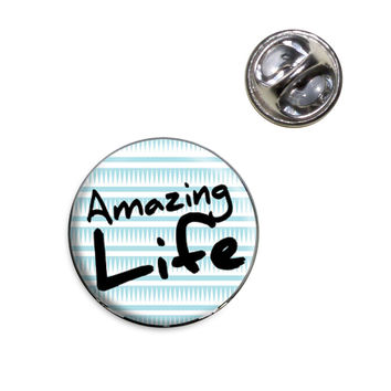 Amazing Life Lapel Pin