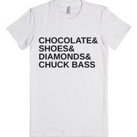 Chocolate And Shoes And Diamonds And Chuck Bass-White T-Shirt