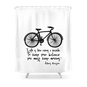 Society6 Life Is Like Riding A Bicycle... Shower Curtains