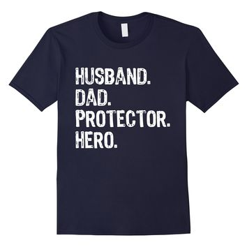 Husband Dad Protector Hero - Family Love Matching T Shirt