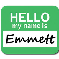 Emmett Hello My Name Is Mouse Pad