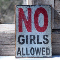 no girls allowed sign boy's room sign treehouse humorous sign for boys gift for only boy grey black red rustic boy sign playroom garage