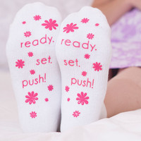Ready. Set. Push! Labor Socks
