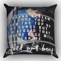 Fall Out Boy Lyric X1260 Zippered Pillows  Covers 16x16, 18x18, 20x20 Inches