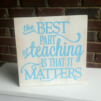 Best Teachers Sign For classroom Graduation Office