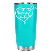 YETI 20 oz Nurse Life on Seafoam