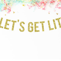 Let's Get Lit Glitter Party Banner