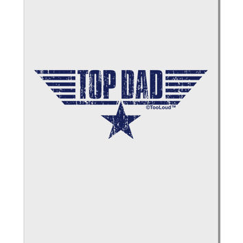 "Top Dad Father's Day Aluminum 8 x 12"" Sign"