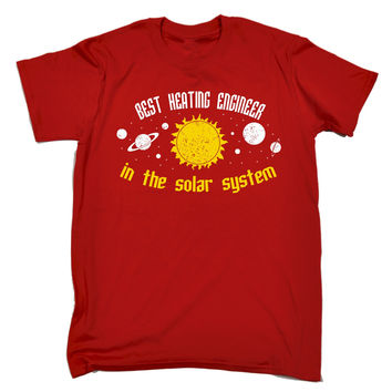 123t USA Men's Best Heating Engineer In The Solar System Galaxy Design Funny T-Shirt