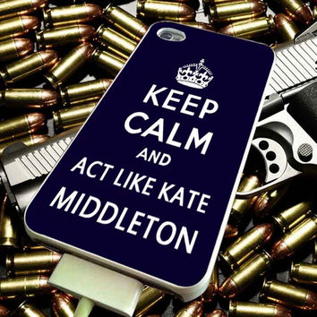 Blue Keep Calm and Act Like Kate Middleton for iPhone, iPod, Samsung Galaxy, HTC One, Nexus ***