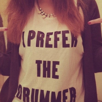 I prefer the drummer t shirt Tumblr cute fashion funny 5sos