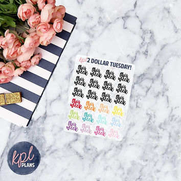 Script - This Week Two Dollar Tuesday Stickers. Set of 24. Perfect for Erin Condren Life Planners!