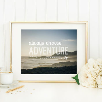 Quote Print, Always Choose Adventure, inspirational photography with quote, South Africa, travel, typography wall art, ocean, sunset, sky