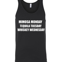 Mimosa Monday Tequila Tuesday Whiskey Wednesday