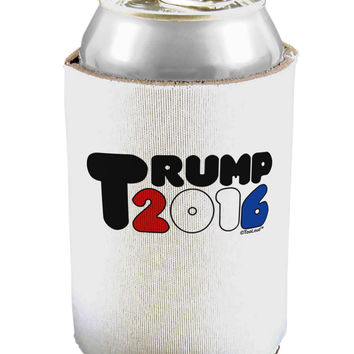 Elect Trump 2016 Can / Bottle Insulator Coolers