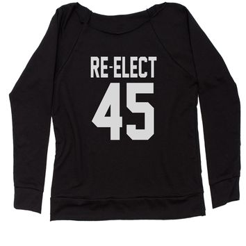 Re-Elect 45 Trump For President Slouchy Off Shoulder Oversized Sweatshirt