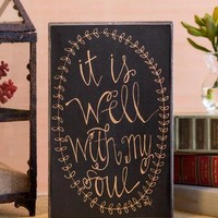 WELL WITH MY SOUL 9X6 PLAQUE