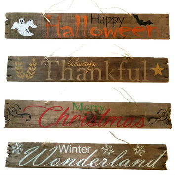 2 Sided Reversable Sign Merry Christmas, Barn Wood, Happy Halloween, Always Thankful, Winter Wonderland, America est. 1776 on Reverse SIde.