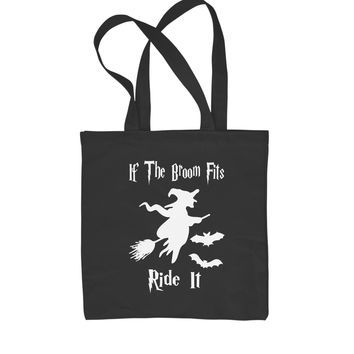 If The Broom Fits Ride It Witch  Shopping Tote Bag